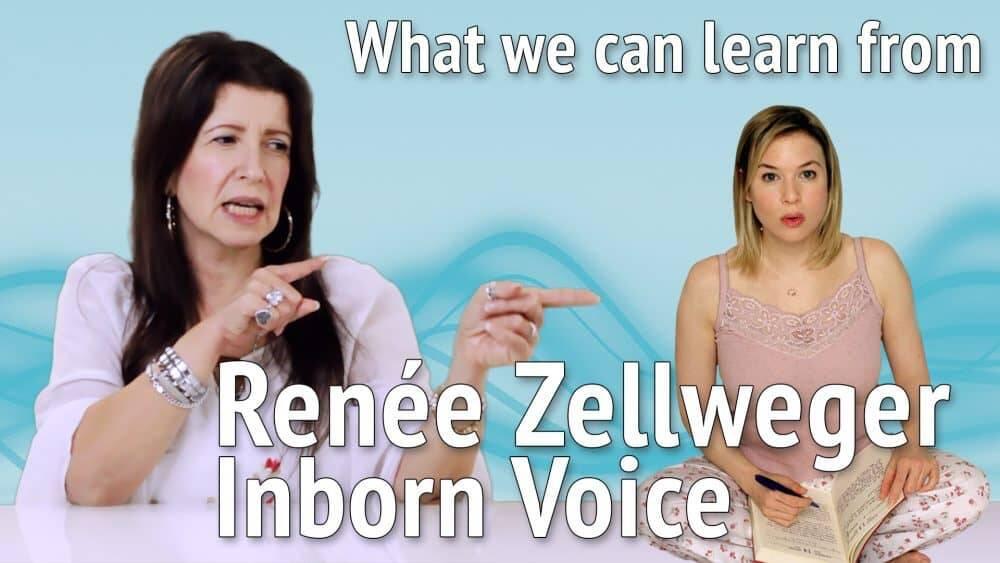 Cosa possiamo imparare dall'Inborn Voice di Renée Zellweger per migliorare il nostro modo di recitare e la nostra vita quotidiana?